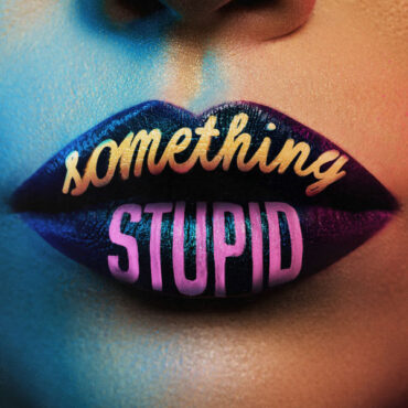 Jonas Blue with Awa – Something Stupid