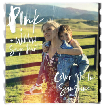 Pink with Willow Sage Hart – Cover Me In Sunshine
