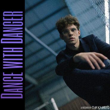 Tim Kamrad – Dance With Danger