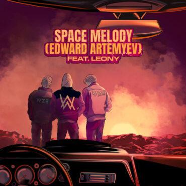 Vize x Alan Walker with Leony – Space Melody (Edward Artemyev)