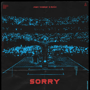 Alan Walker with ISAK – Sorry
