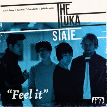Luka State – Feel It