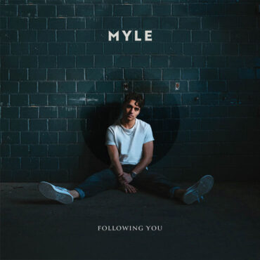 Myle – Following You