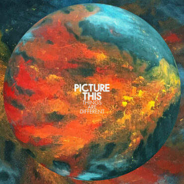 Picture This – Things Are Different
