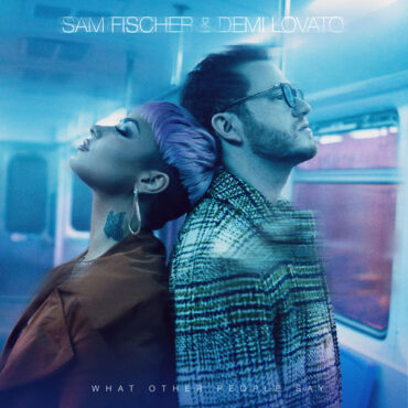 Sam Fischer with Demi Lovato – What Other People Say