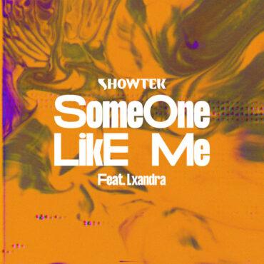 Showtek with Lxandra – Someone Like Me